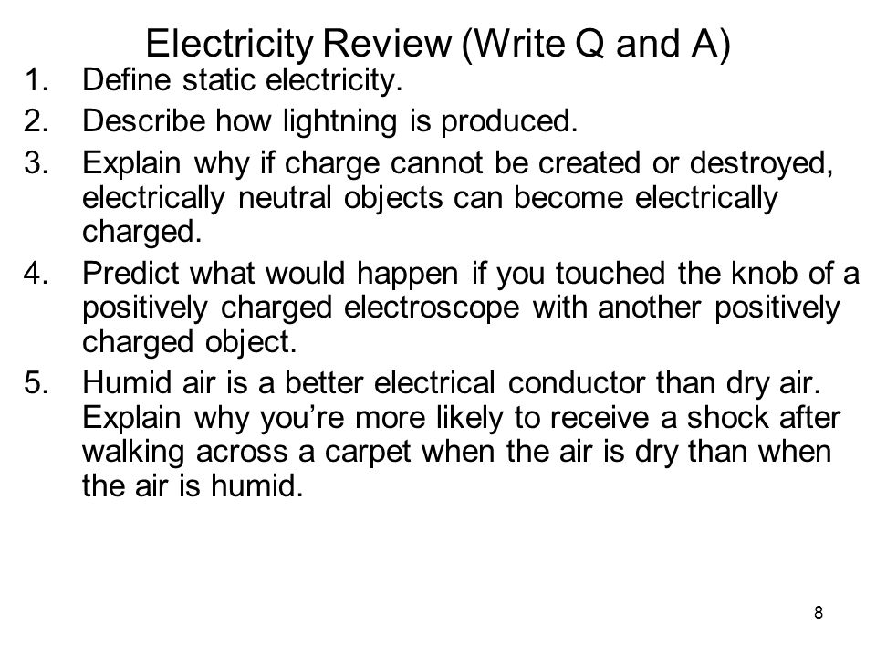 Electricity Review (Write Q and A)