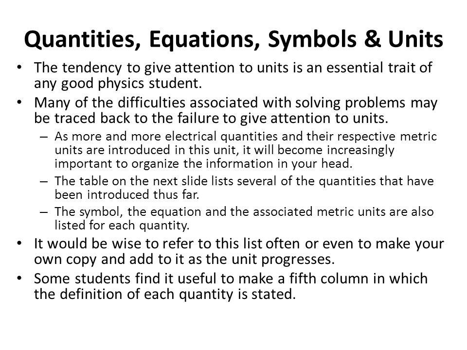 Quantities, Equations, Symbols & Units