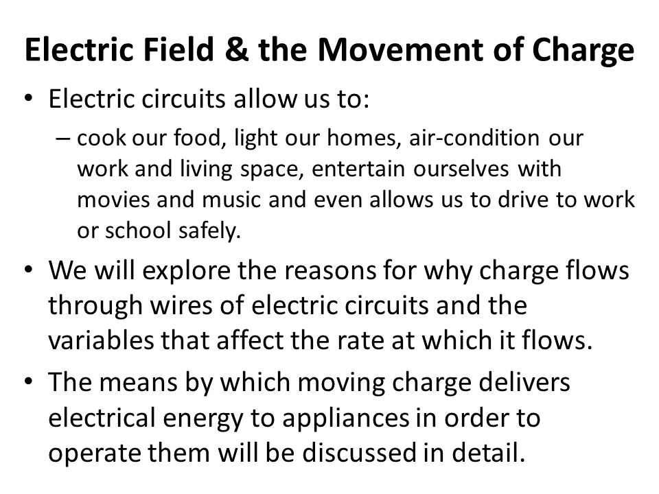 Electric Field & the Movement of Charge