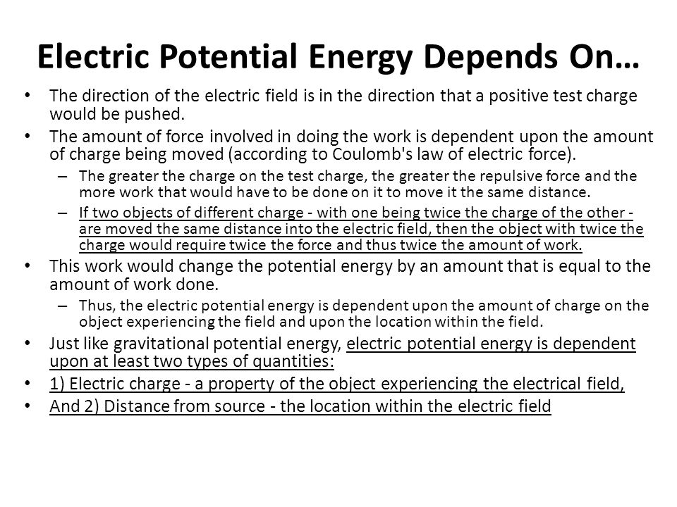 Electric Potential Energy Depends On…