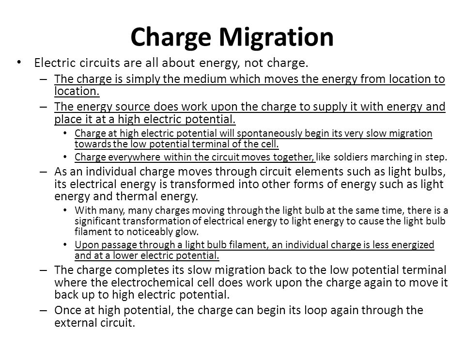 Charge Migration Electric circuits are all about energy, not charge.