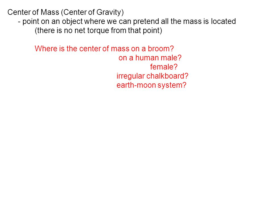 Center of Mass (Center of Gravity)