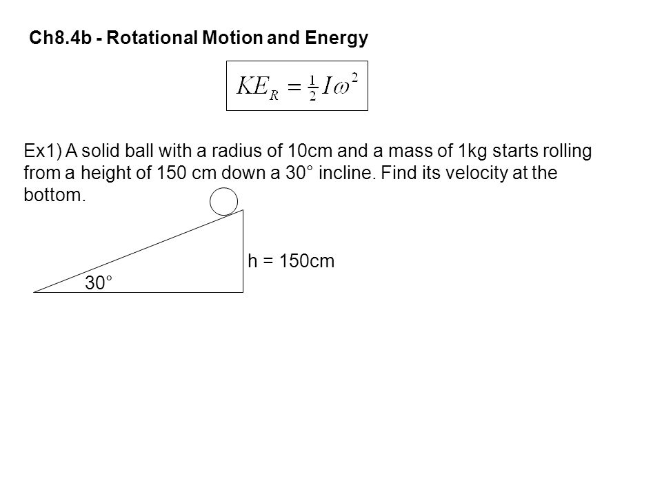Ch8.4b - Rotational Motion and Energy
