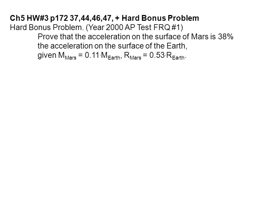 Ch5 HW#3 p172 37,44,46,47, + Hard Bonus Problem
