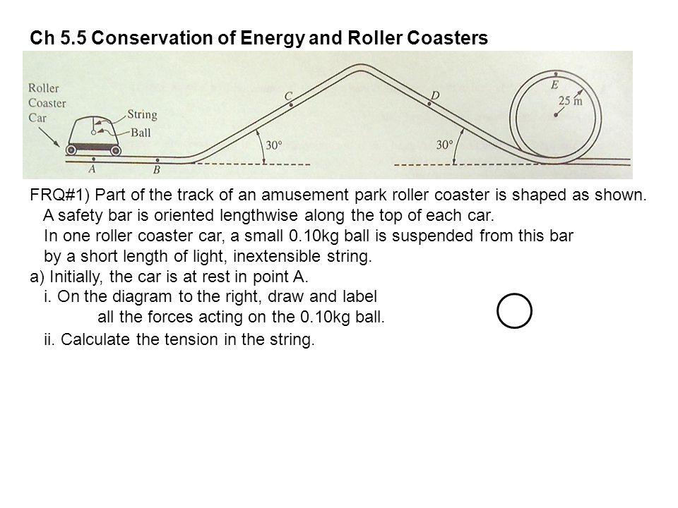 Ch 5.5 Conservation of Energy and Roller Coasters