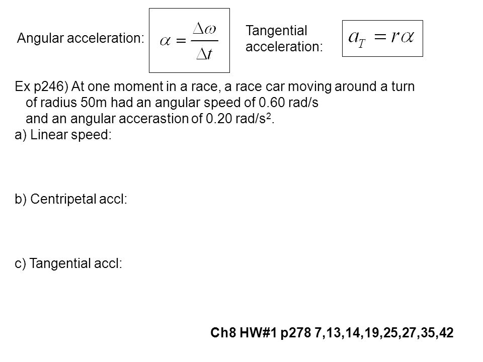 Tangential acceleration:
