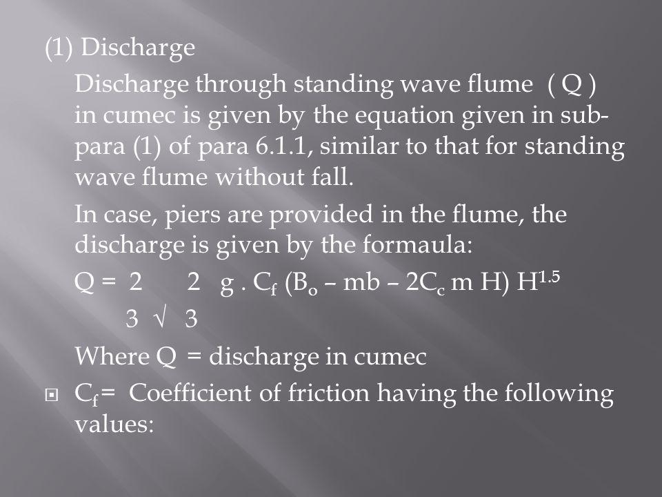 (1) Discharge