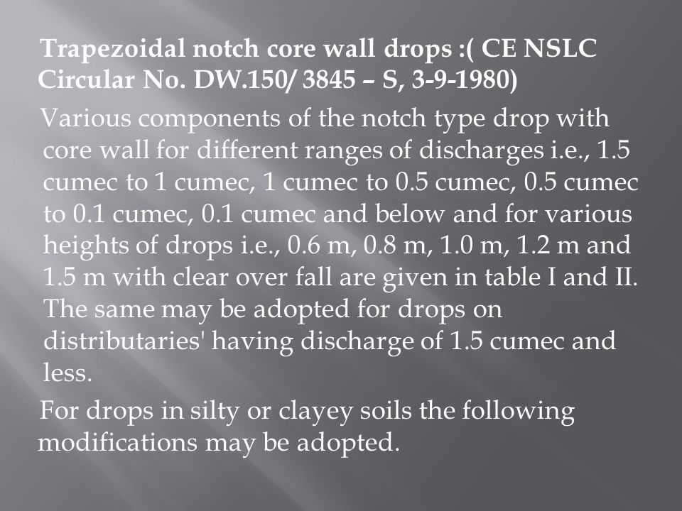 Trapezoidal notch core wall drops :( CE NSLC Circular No. DW