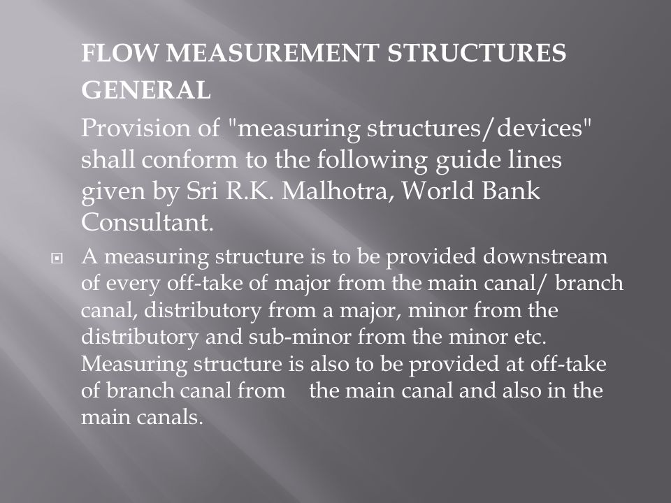 FLOW MEASUREMENT STRUCTURES GENERAL
