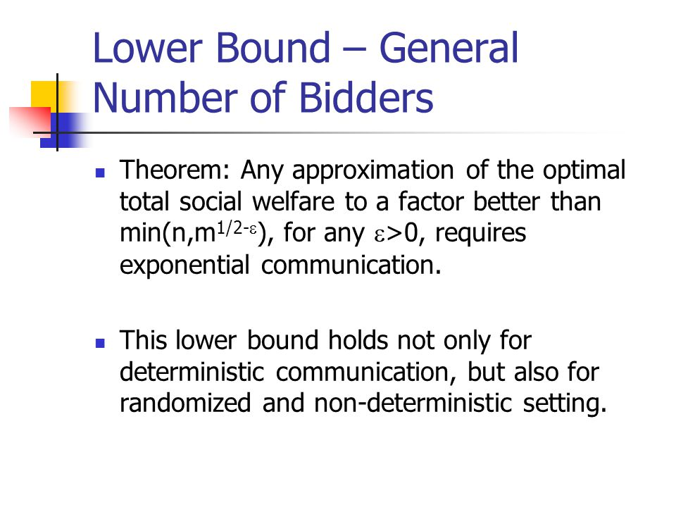 Lower Bound – General Number of Bidders