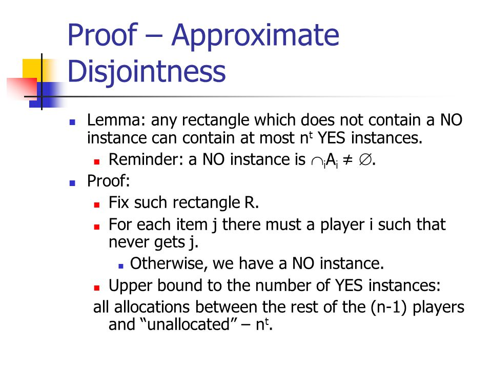Proof – Approximate Disjointness