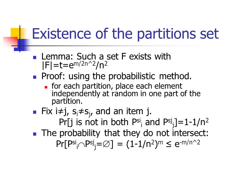 Existence of the partitions set