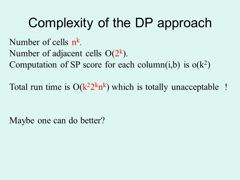 Complexity of the DP approach