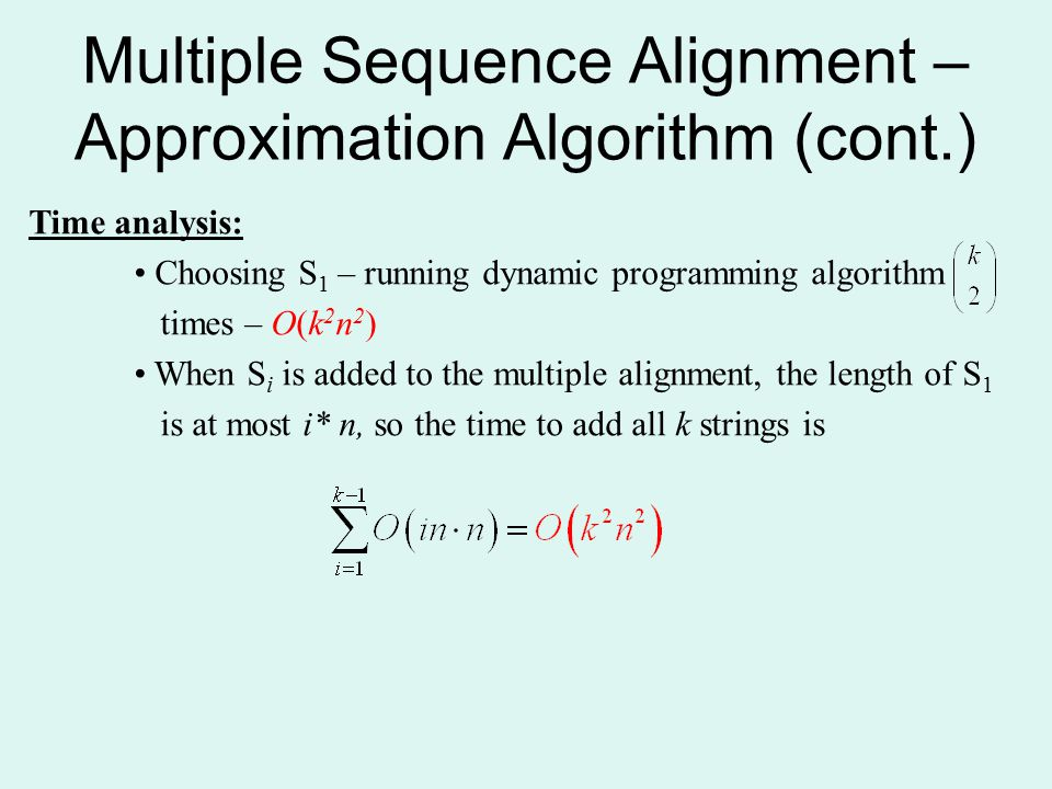 Multiple Sequence Alignment – Approximation Algorithm (cont.)