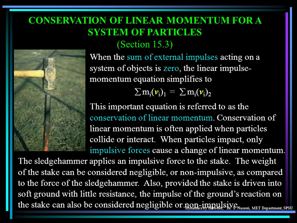CONSERVATION OF LINEAR MOMENTUM FOR A SYSTEM OF PARTICLES