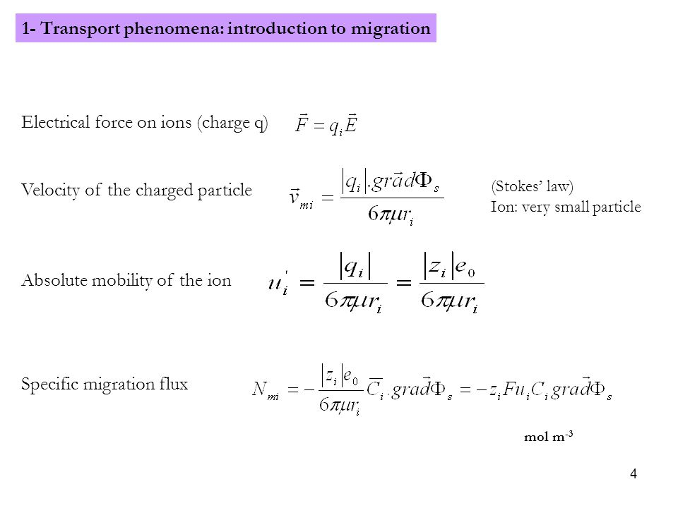 1- Transport phenomena: introduction to migration