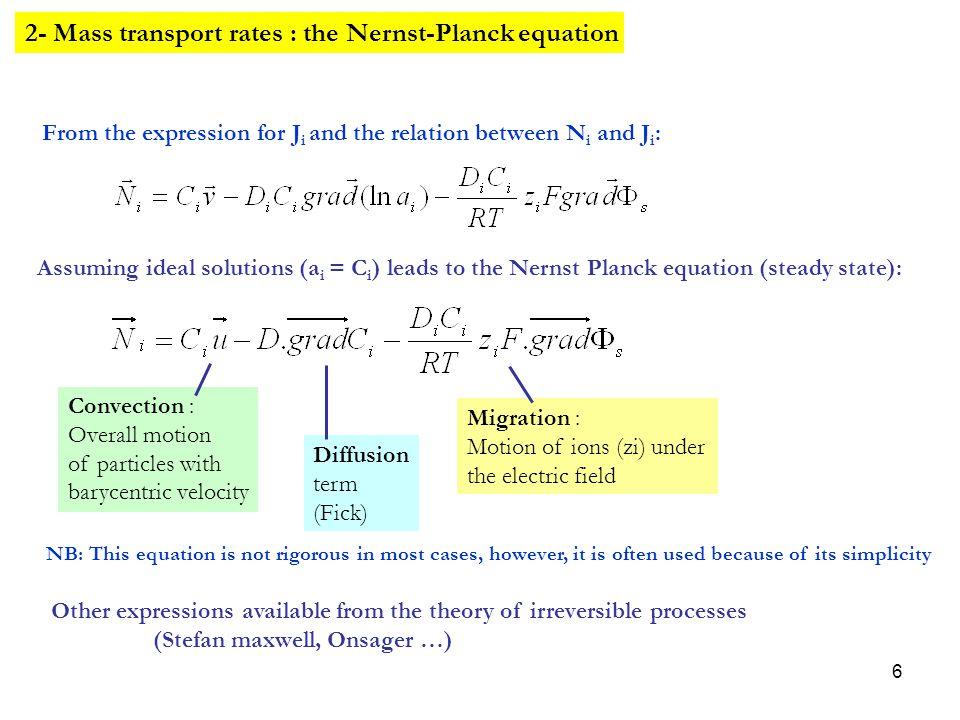 2- Mass transport rates : the Nernst-Planck equation