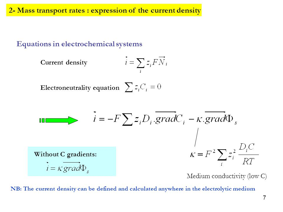 2- Mass transport rates : expression of the current density