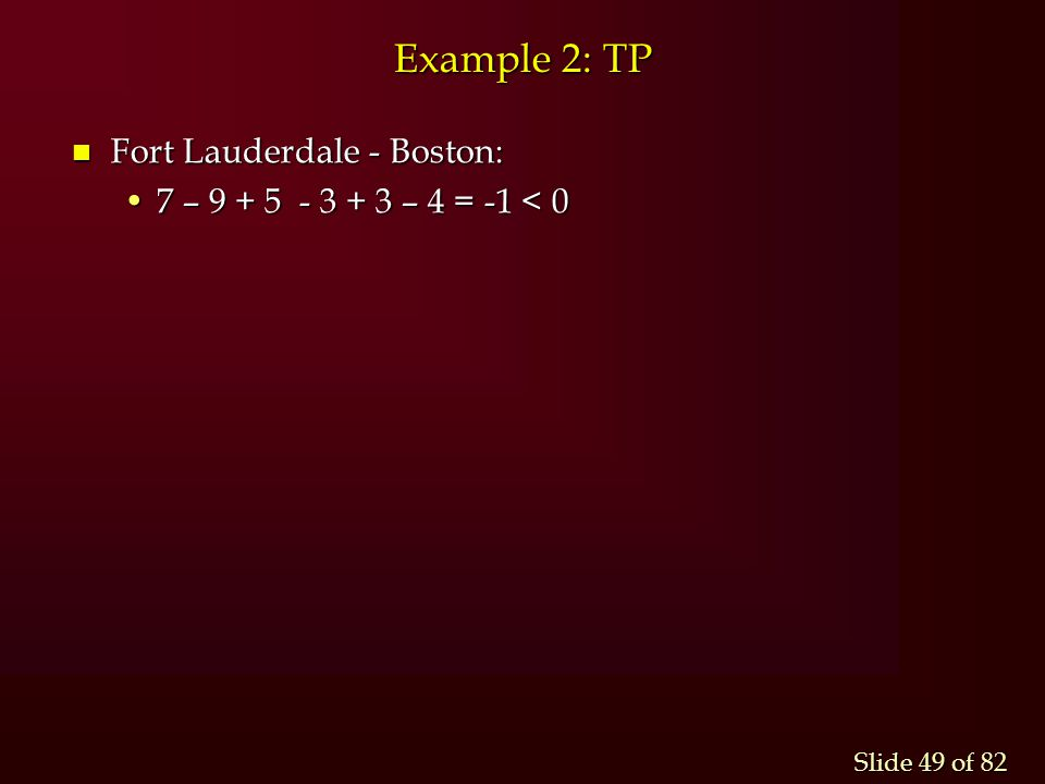 Example 2: TP Fort Lauderdale - Boston: