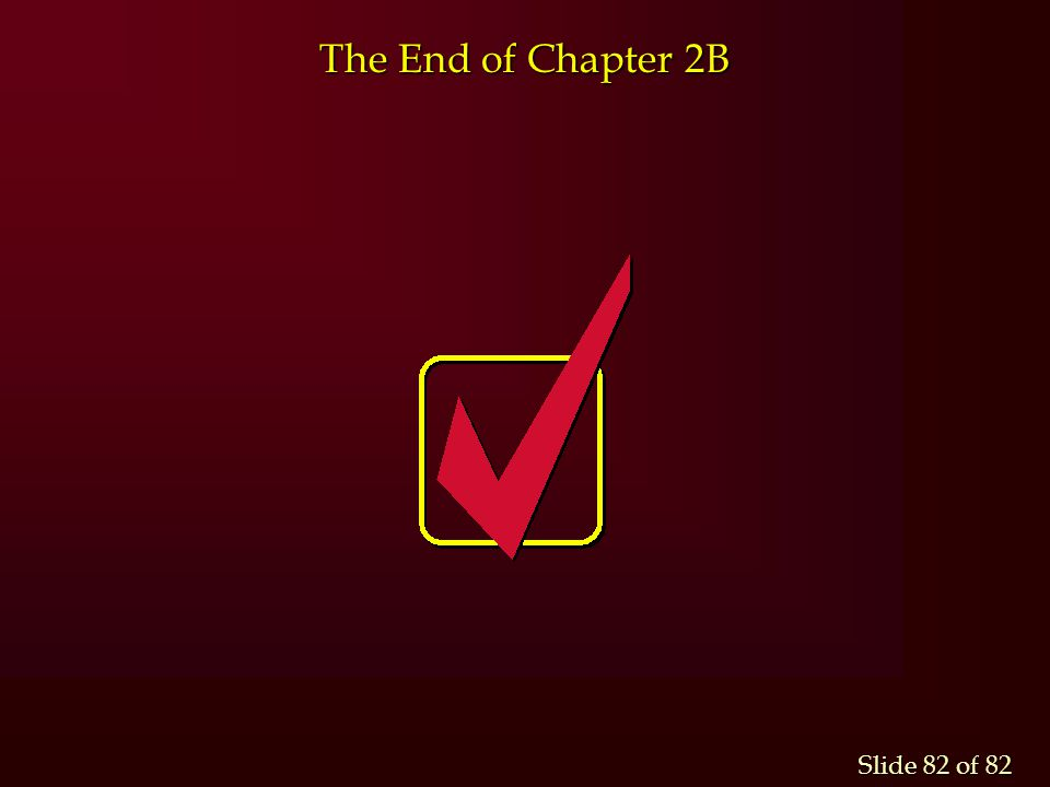 The End of Chapter 2B