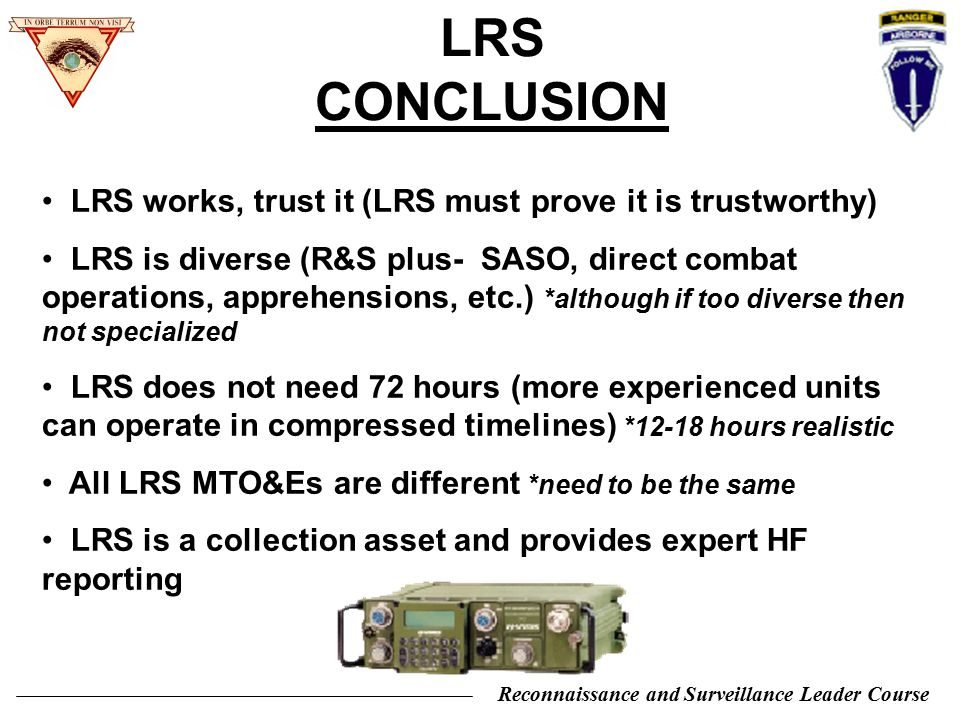 LRS CONCLUSION LRS works, trust it (LRS must prove it is trustworthy)