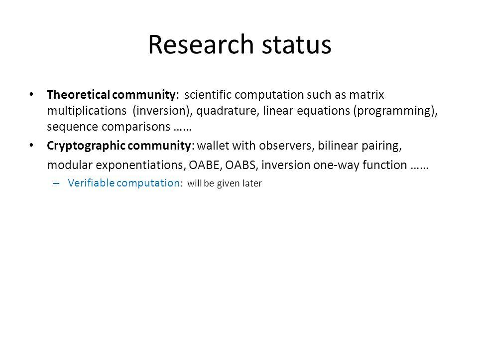 Research status