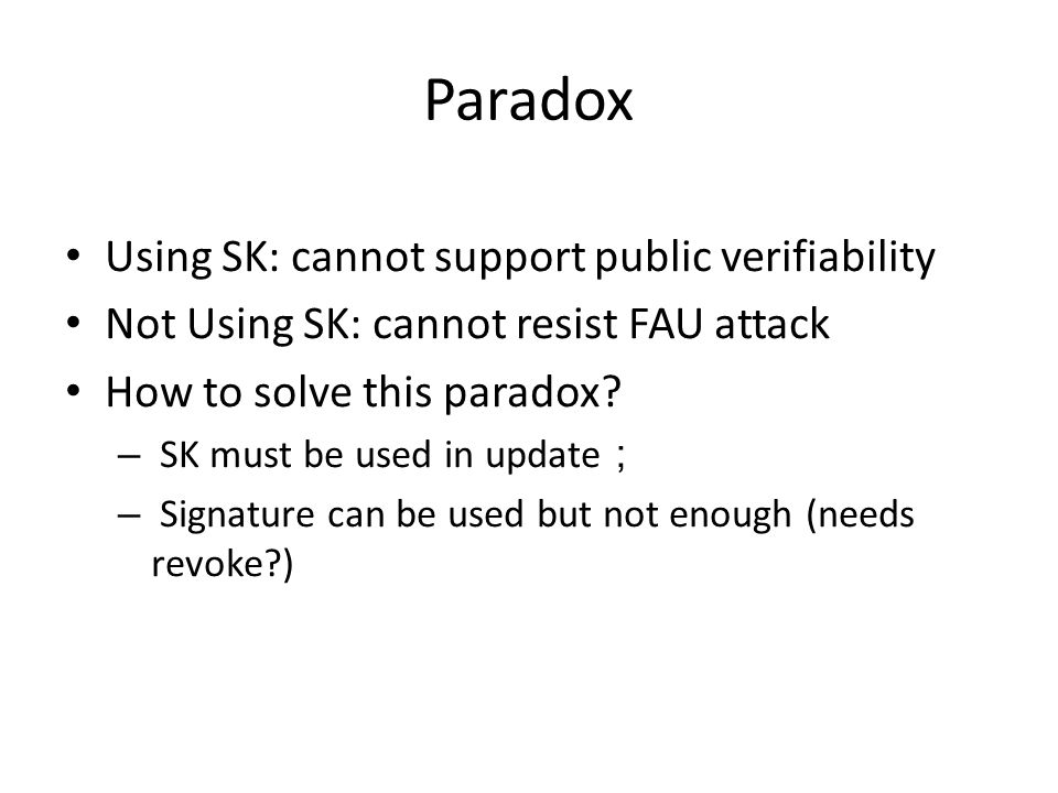 Paradox Using SK: cannot support public verifiability