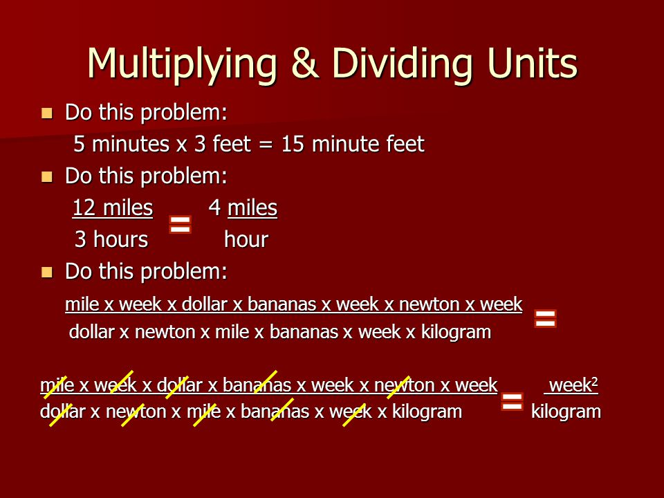 Multiplying & Dividing Units