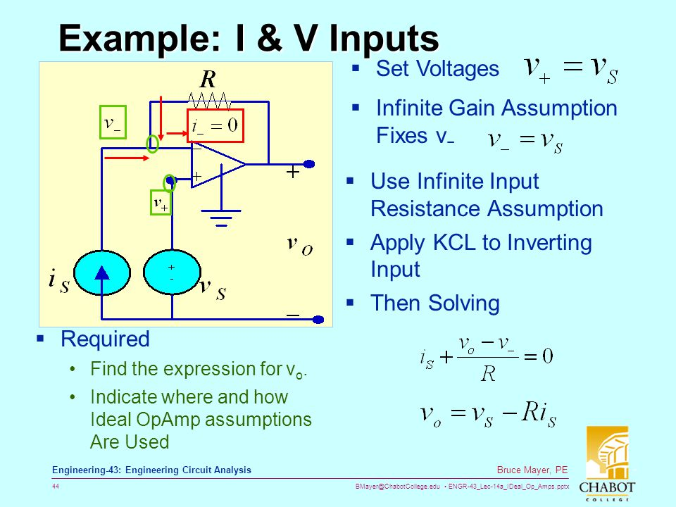 Example: I & V Inputs Set Voltages Infinite Gain Assumption Fixes v−
