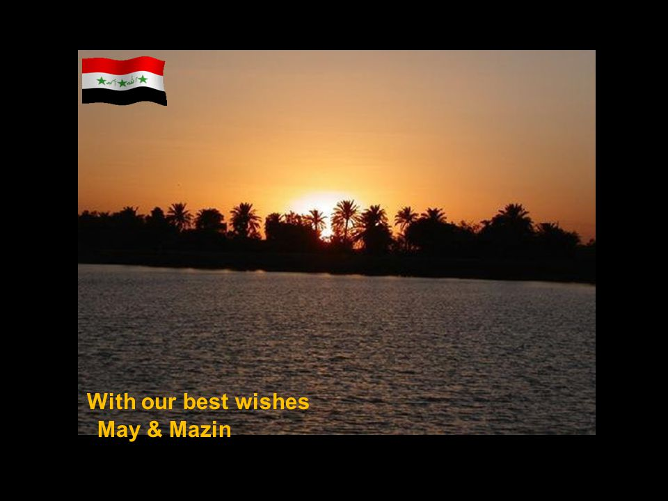 With our best wishes May & Mazin