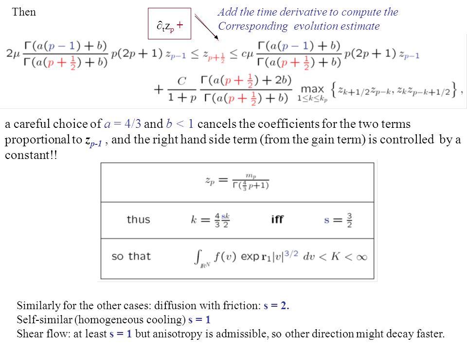 Then Add the time derivative to compute the. Corresponding evolution estimate. ∂tzp +