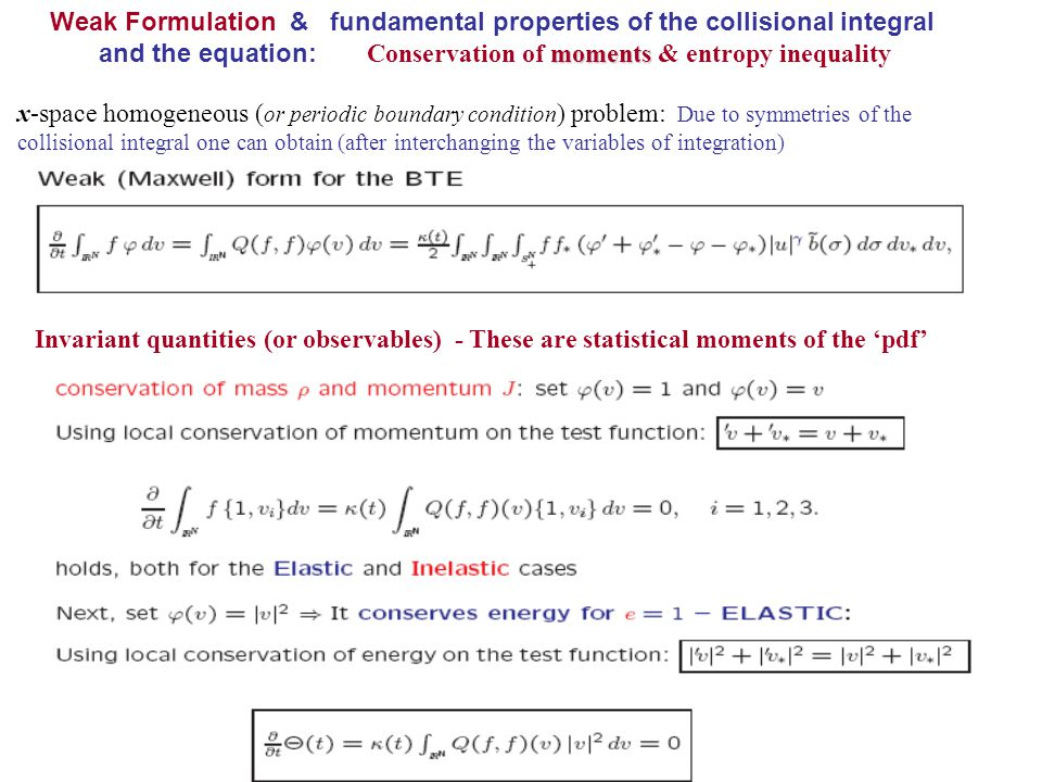 Weak Formulation & fundamental properties of the collisional integral