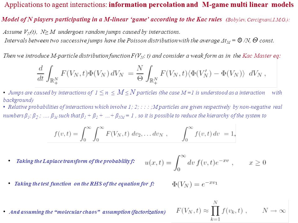 Applications to agent interactions: information percolation and M-game multi linear models