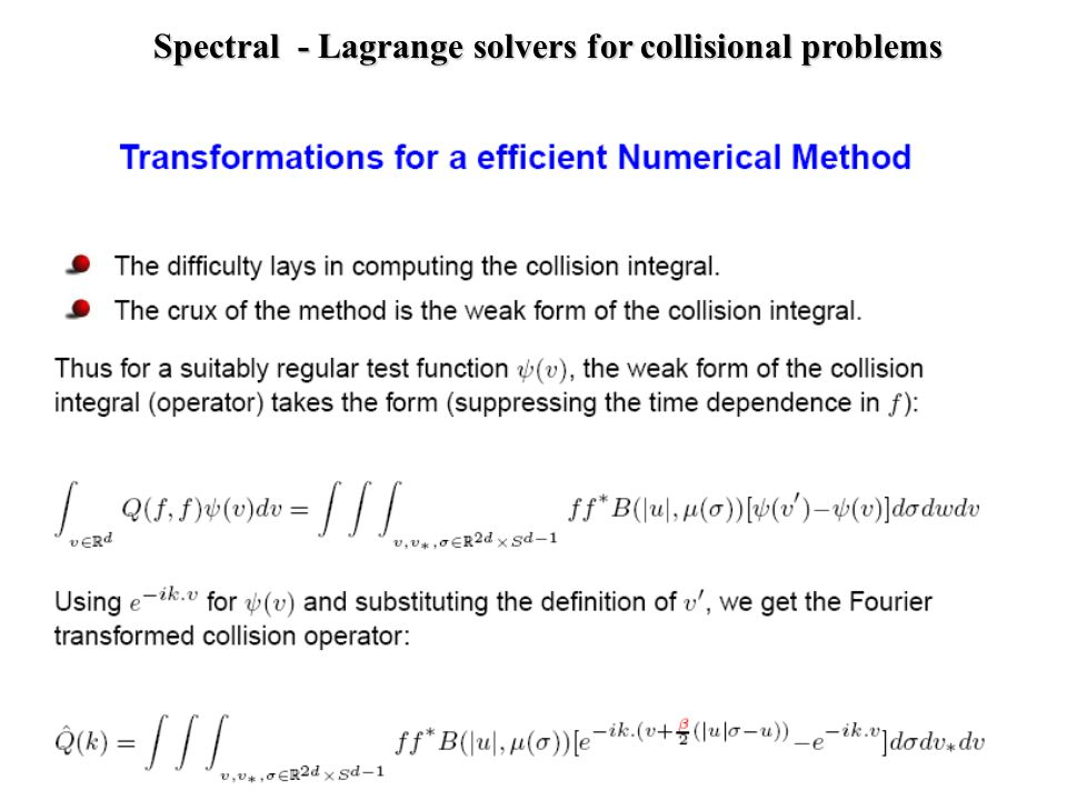 Spectral - Lagrange solvers for collisional problems