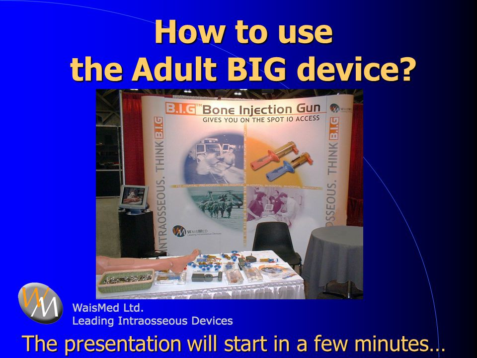 How to use the Adult BIG device