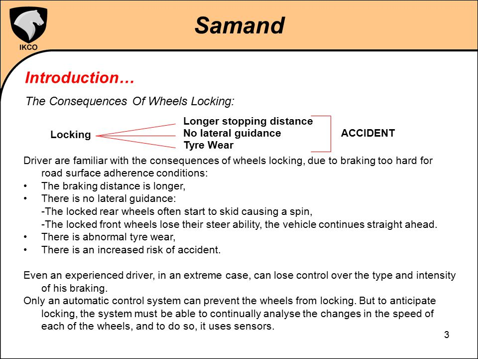 Samand Introduction… The Consequences Of Wheels Locking: Locking