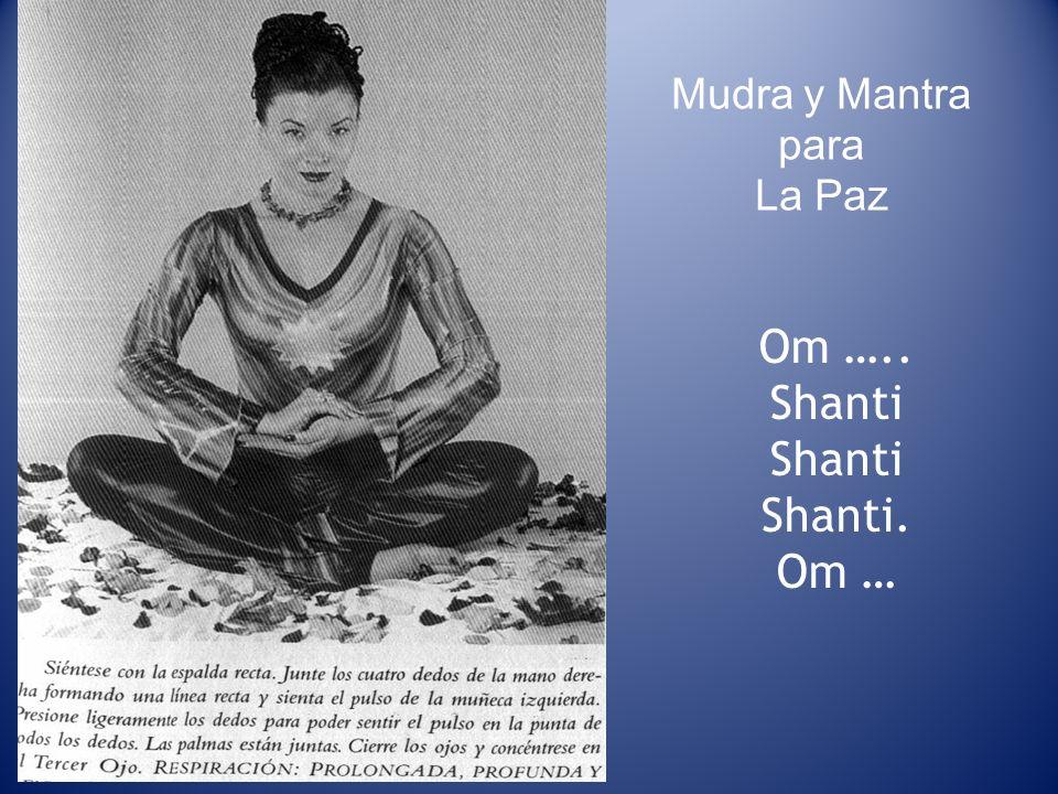 Mudra y Mantra para La Paz