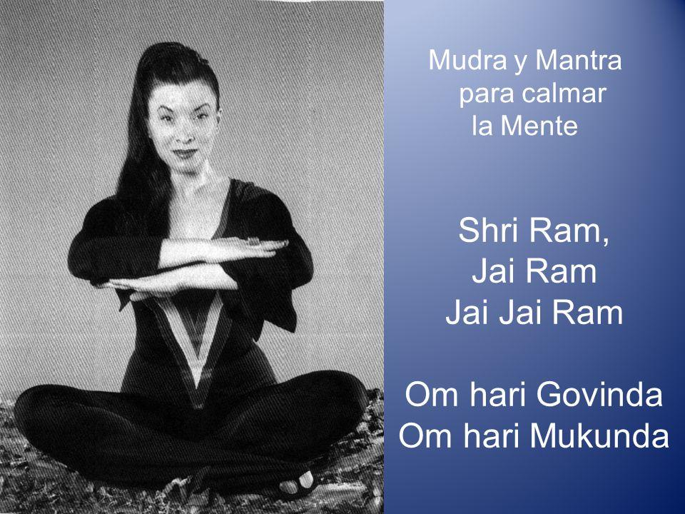 Mudra y Mantra para calmar la Mente