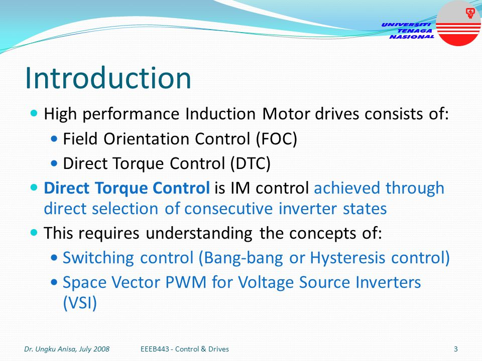 Introduction High performance Induction Motor drives consists of: