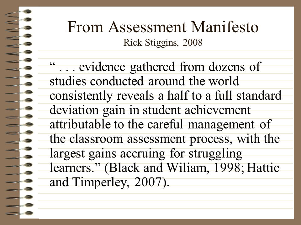 From Assessment Manifesto Rick Stiggins, 2008