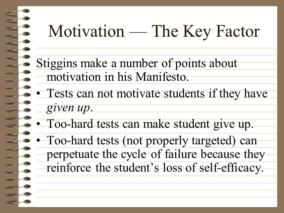 Motivation — The Key Factor