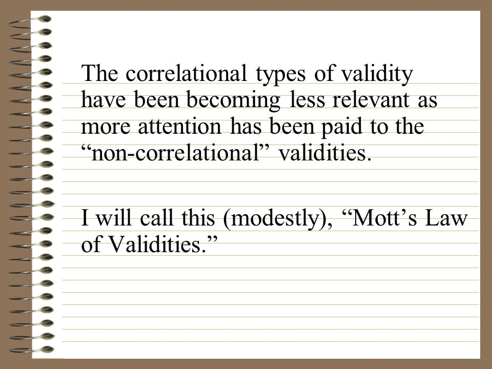 I will call this (modestly), Mott's Law of Validities.
