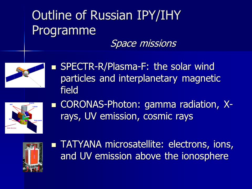 Outline of Russian IPY/IHY Programme