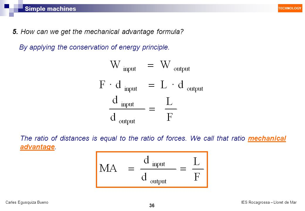 5. How can we get the mechanical advantage formula