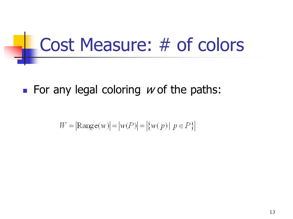 Cost Measure: # of colors