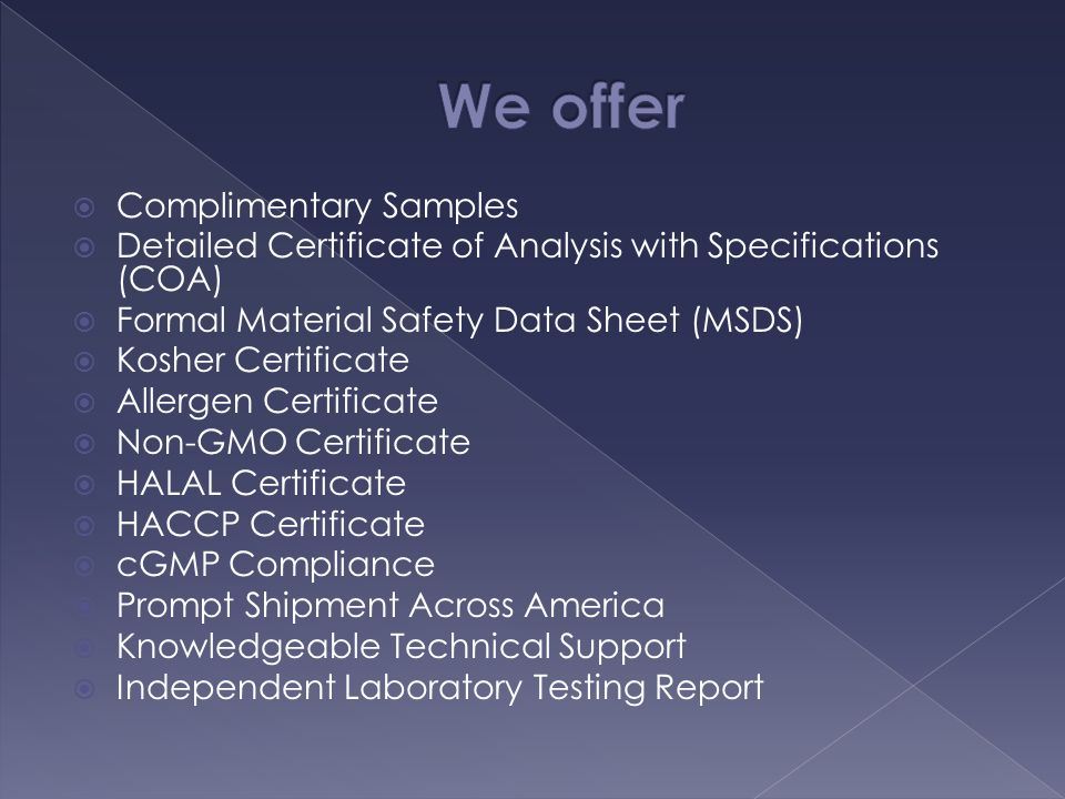We offer Complimentary Samples