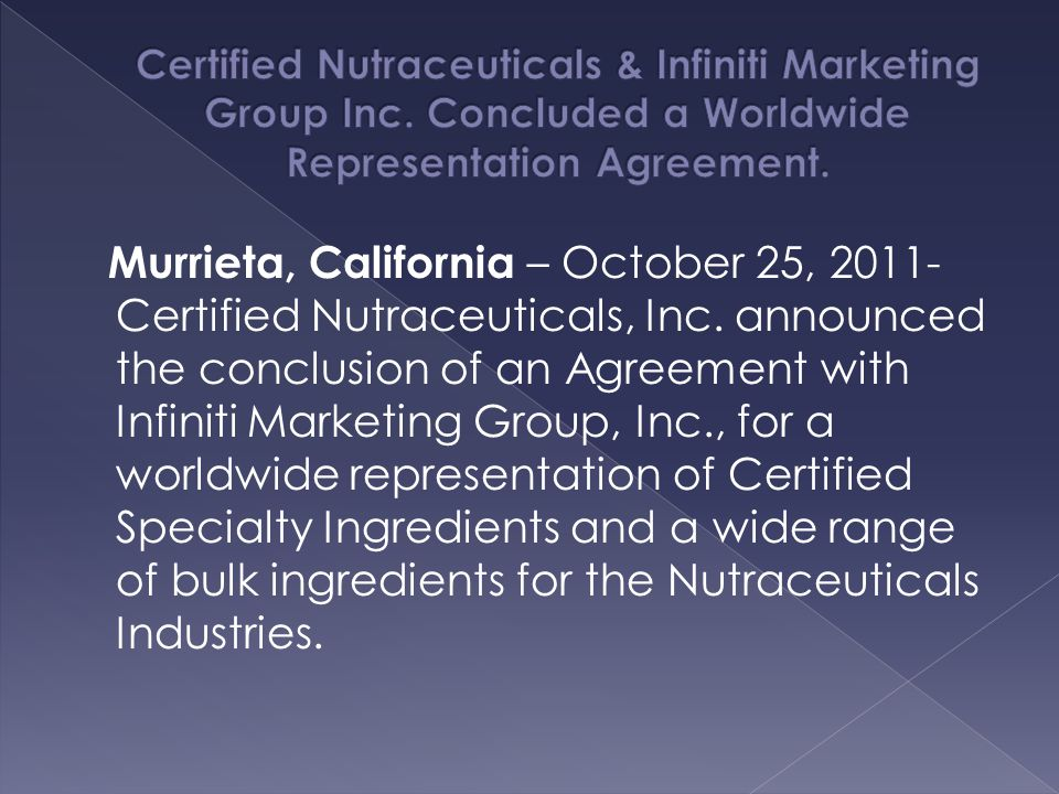 Certified Nutraceuticals & Infiniti Marketing Group Inc