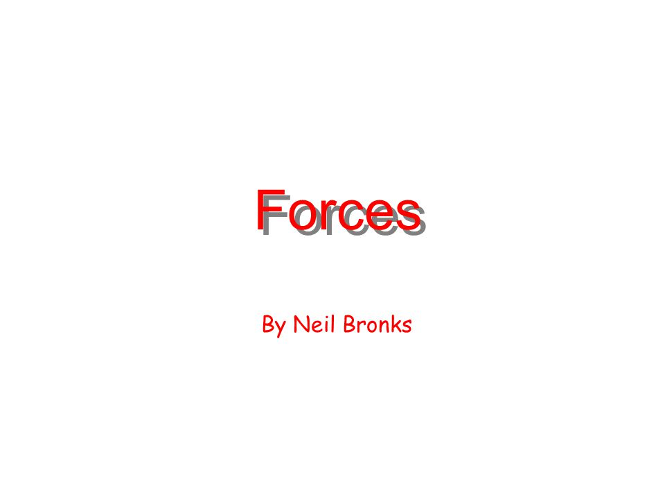 Forces By Neil Bronks