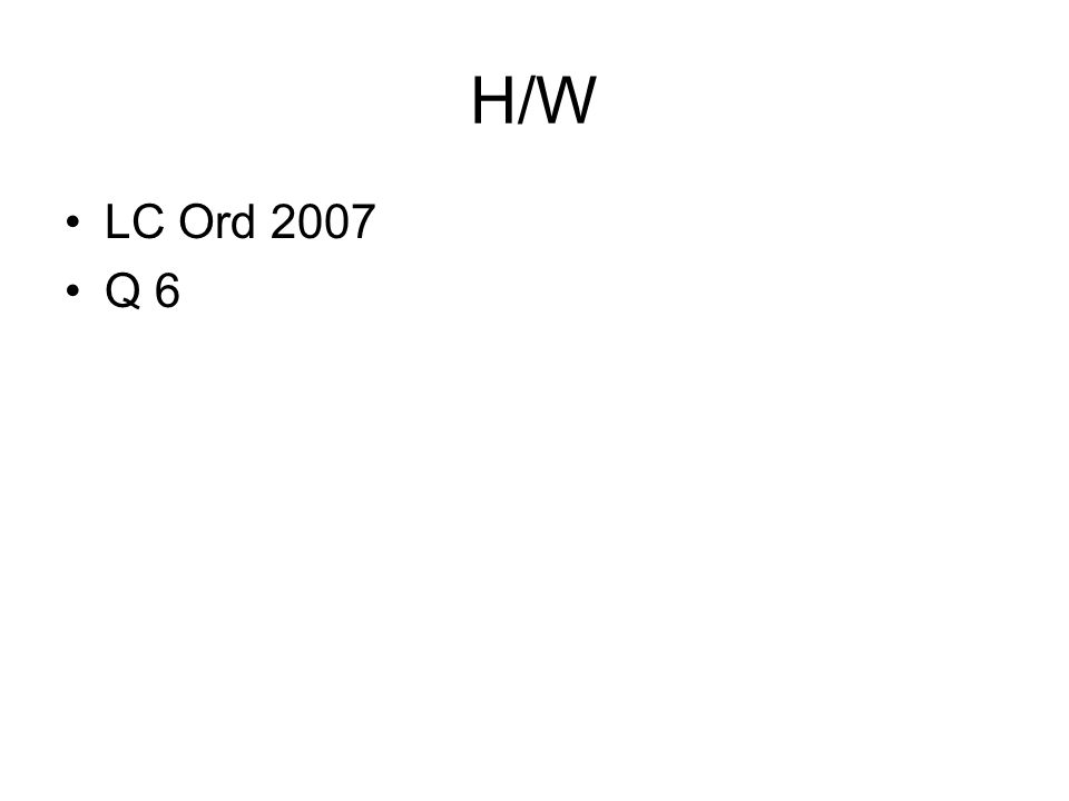 H/W LC Ord 2007 Q 6