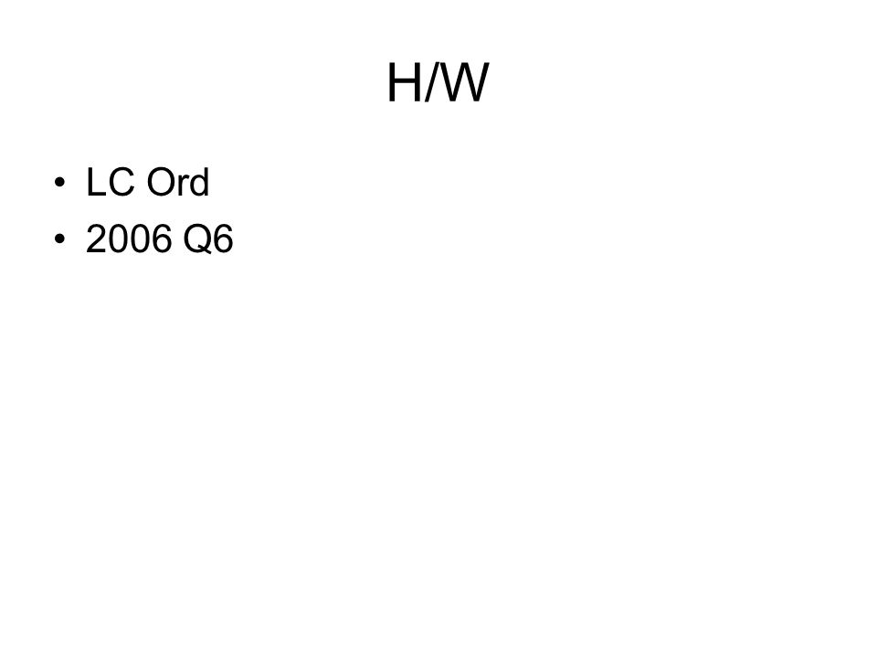 H/W LC Ord 2006 Q6